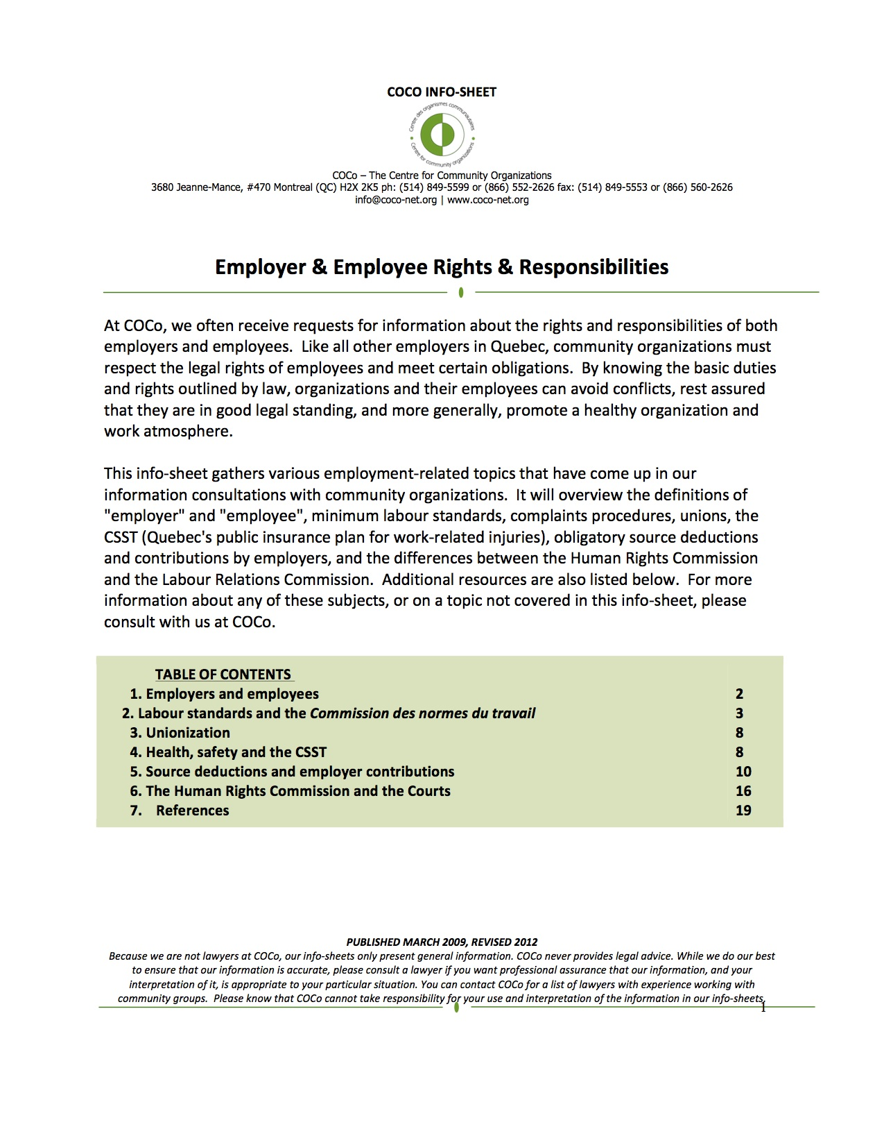 employee rights responsibilities and organizational procedures 1 explain the concepts of employee rights and responsibilities to include: due process, duty of diligence, duty of obedience, duty of loyalty, and employment-at-will 2 list at least four employee involvement strategies and describe how each contributes to organizational performance.