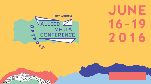 5 RADICAL RESOURCES from the Allied Media Conference