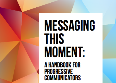Resource: Messaging This Moment Communications Guide